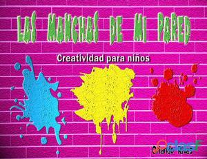 """Libro para niños """"las manchas de mi pared"""" pdf"""