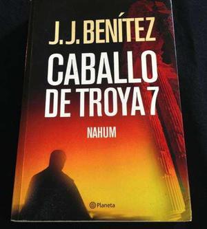 Caballo de troya 7 / nahum / j.j. benítez / 1era edición