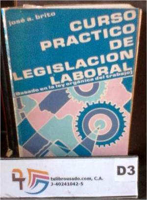 Curso practico de legislacion laboral jose brito