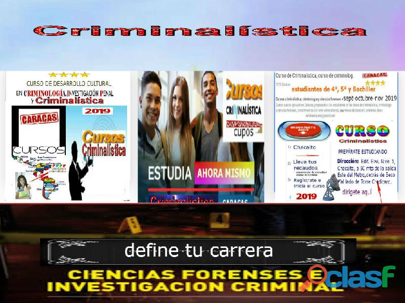 Cursos de Criminalística, Criminalística curso en Caracas 2019