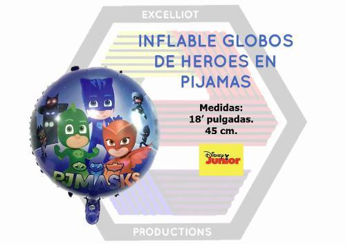 Inflables globos de heroes en pijama al mayor