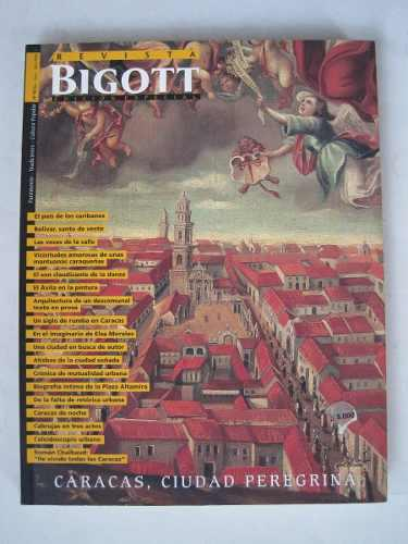 Revista bigott edición especial caracas, ciudad peregrina