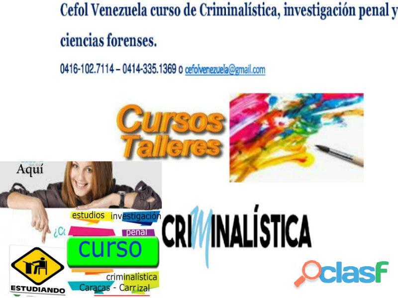 Curso de criminologia, ciencias forenses, Caracas 2019