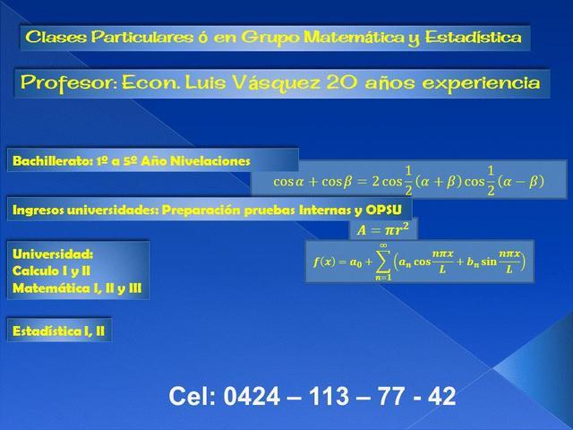 Clases particulares ó grupales de matematica y estadistica