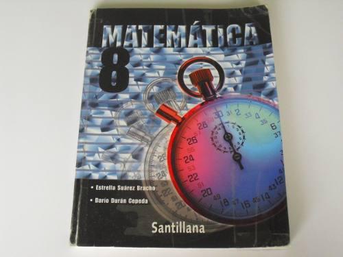 Libro matemática 8vo.grado. santillana