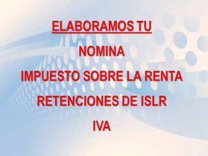 Servicio de nomina y consultoria en recursos humanos e islr