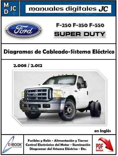 Diagramas Sistema Eléctrico Ford Super Duty F350 F250 08-12