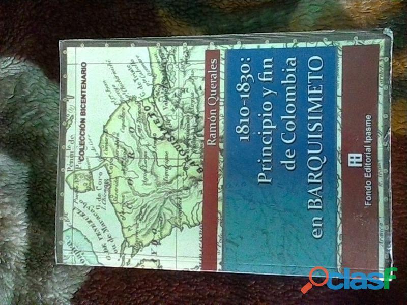 Libro 1810  1830 principio y fin de colombia en barquisimeto