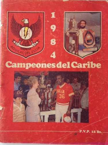 Guilas del zulia revista edición limitada 1984