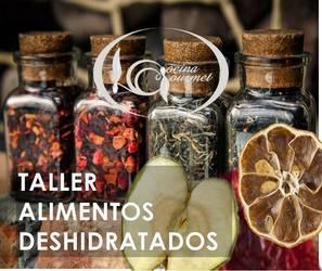 Taller deshidratación de vegetales elaboración de especias