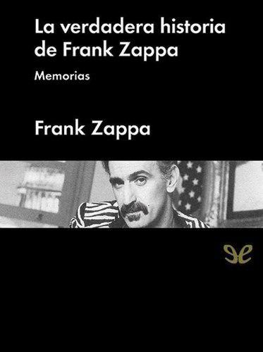 Frank zappa. memorias. libro digital kindle epub mobi 7000bs