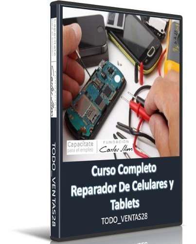 Curso completo reparador de celulares y tablets