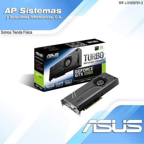 Tarjeta de video asus turbo gtx 1060 6g