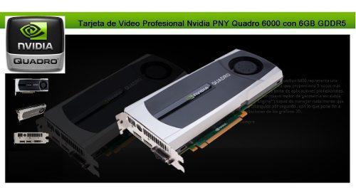 Tarjeta de video profesional nvidia pny quadro 6000 6gb
