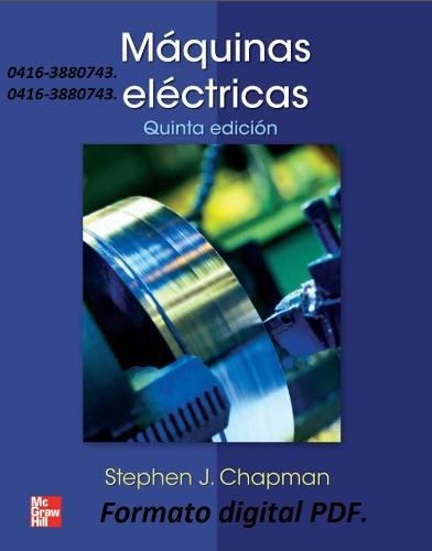 Colección de 4 libros de maquinas eléctricas en pdf.