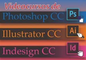 Video Curso De Photoshop, Illustrator E Indesign Cc