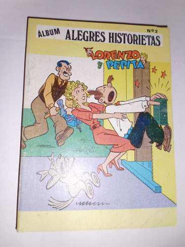 Comic Album Alegres Historietas: Lorenzo Y Pepita Nro..2