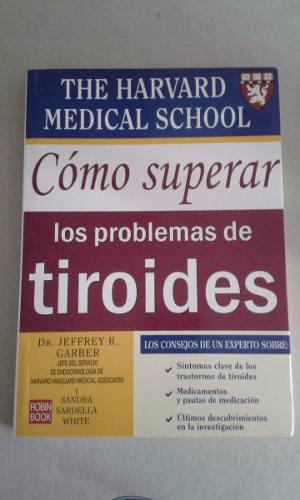Como Superar Los Problemas De Tirioides Libro Fisico