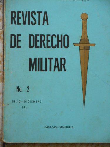 Derecho militar, revistas 2, 4 y 5, años 1969, 1972 y 1977