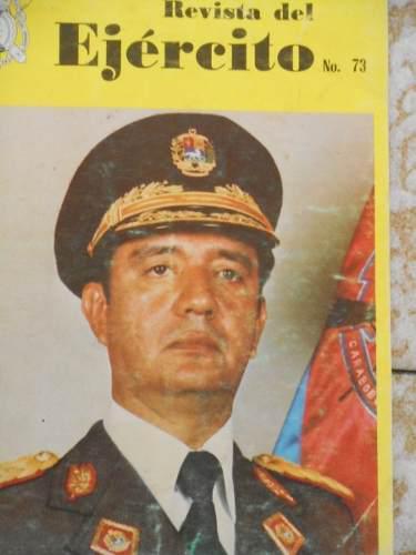 Ejercito de venezuela, revistas números 71 y 73.
