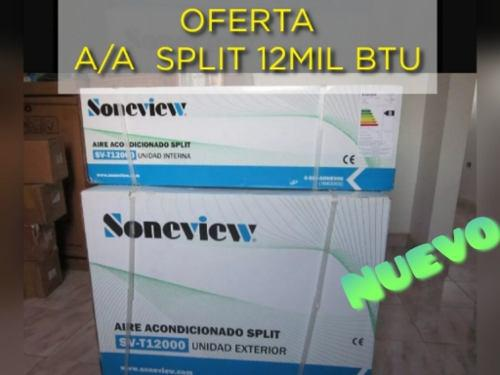 Aires acondicionado split 12000 btu soneview nuevo paquete
