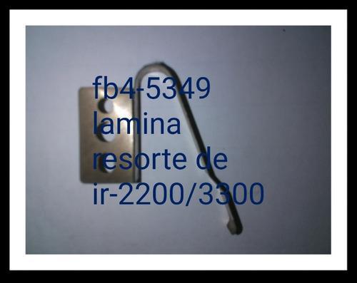 Hoja resorte fb4-5349 canon ir-2200/3300