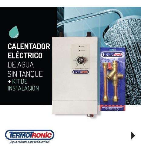 Calentador termotronic electrico incluye kit de instalación