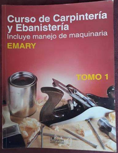 Curso de carpintería y ebanistería (tomo i)