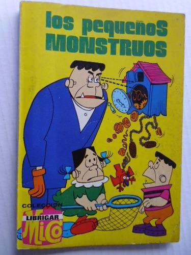 Los pequeños monstruos