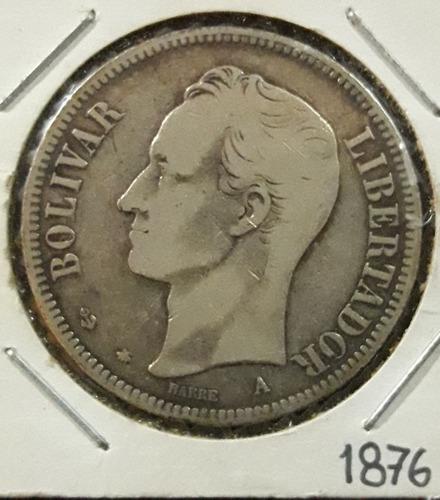 Excelente moneda fuertes 1876 el venezolano. oportunidad
