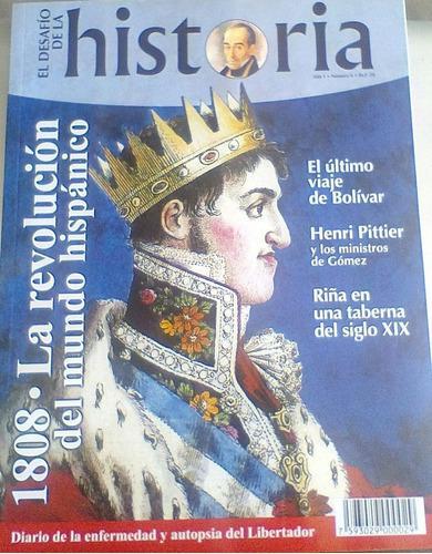 1808 la revolución del mundo hispánico / rev desafío ha
