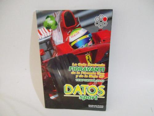 Revista Guía Ilustrada Formula 1 Y Moto Gp 2.010 Fioravanti