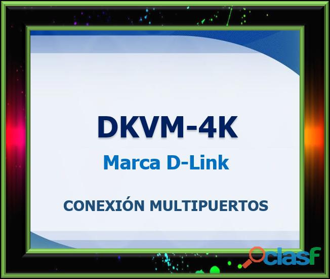 DKVM 4K Marca D Link CONEXIÓN MULTIPUERTOS